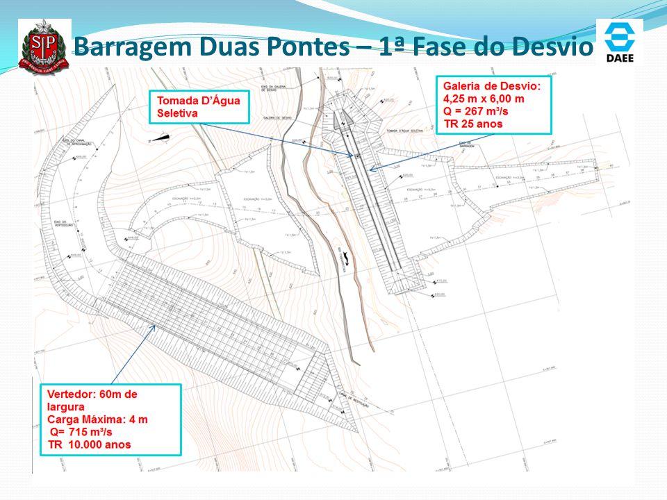 Barragem Duas Pontes – 1ª Fase do Desvio