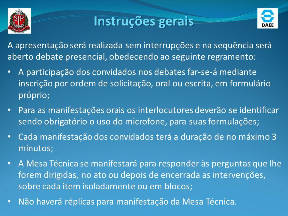 Instruções gerais A apresentação será realizada sem interrupções e na sequência será aberto debate presencial, obedecendo ao seguinte regramento: A pa