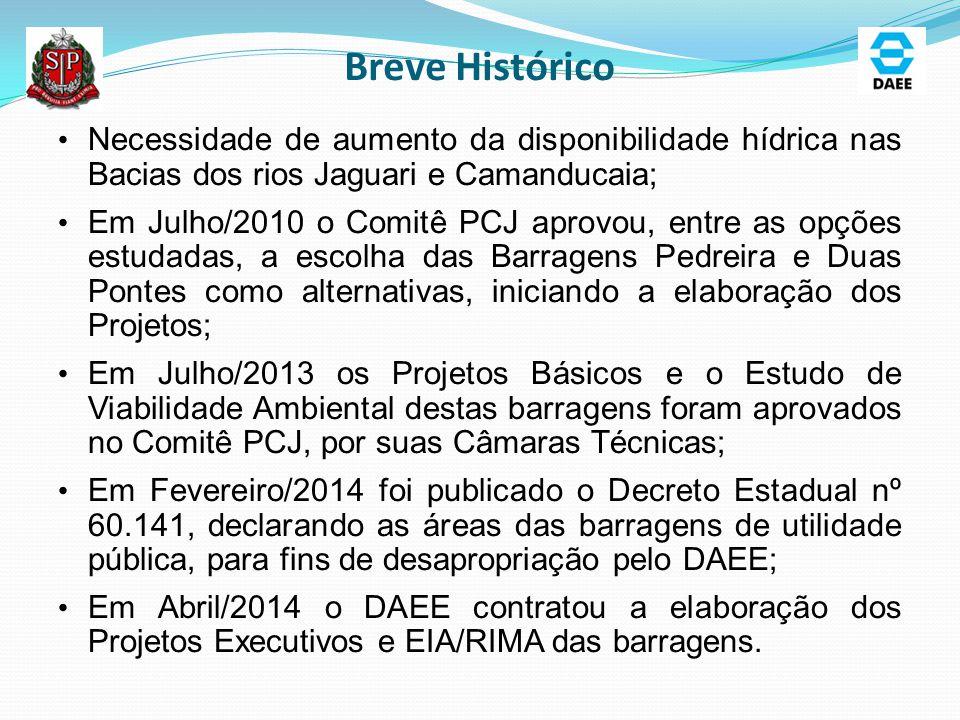 Breve Histórico Necessidade de aumento da disponibilidade hídrica nas Bacias dos rios Jaguari e Camanducaia; Em Julho/2010 o Comitê PCJ aprovou, entre