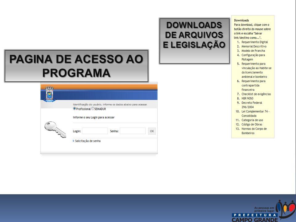 PAGINA DE ACESSO AO PROGRAMA DOWNLOADS DE ARQUIVOS E LEGISLAÇÃO