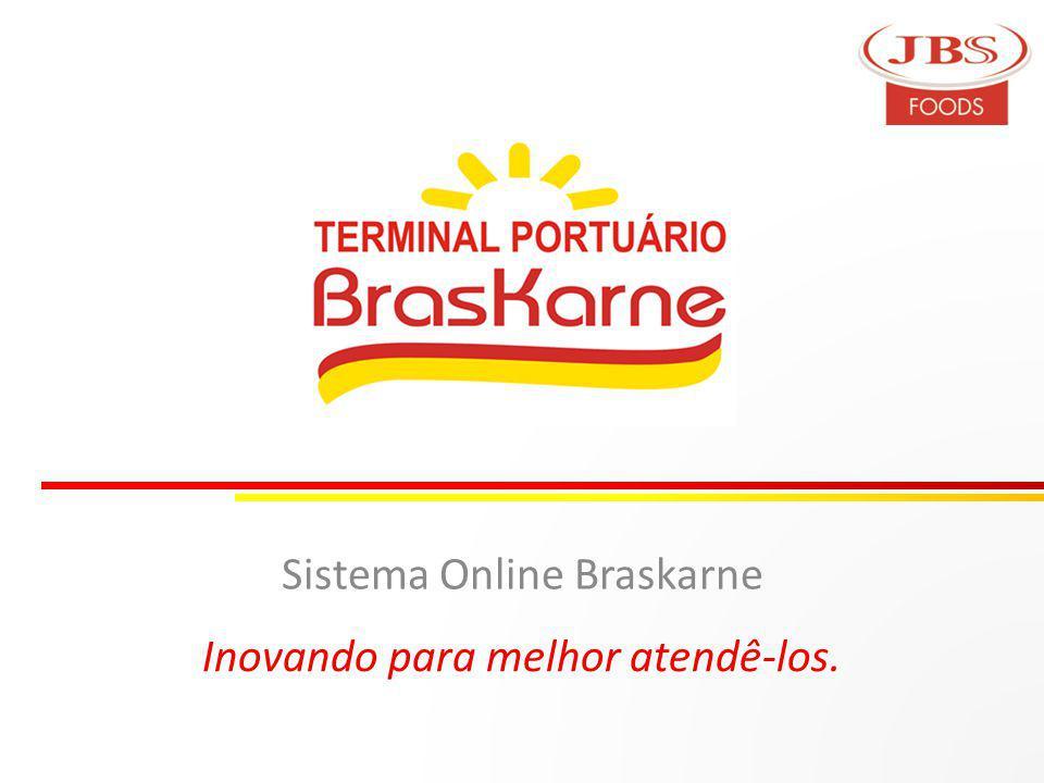 Sistema Online Braskarne Inovando para melhor atendê-los.