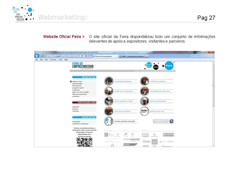 O site oficial da Feira disponibilizou todo um conjunto de informações relevantes de apoio a expositores, visitantes e parceiros. Website Oficial Feir