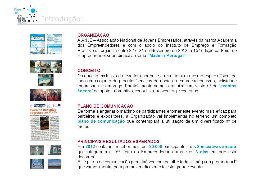 A @cademiahotnews, fará várias campanhas com especial destaque à Feira do Empreendedor Porto 2012.