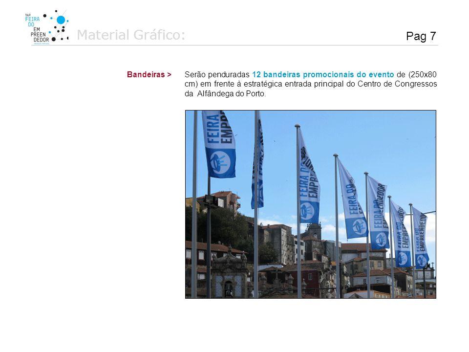 Material Gráfico: Serão produzidos e distribuídos 35.000 convites em papel com o programa da feira e logótipos dos parceiros.