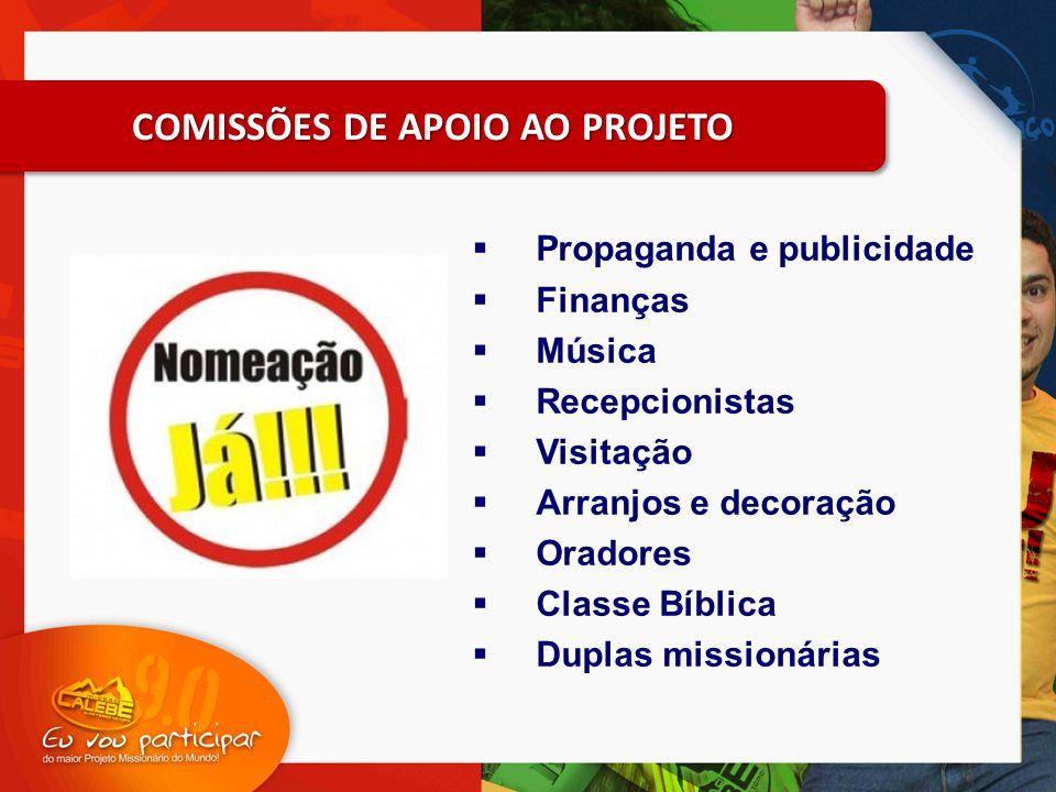  Propaganda e publicidade  Finanças  Música  Recepcionistas  Visitação  Arranjos e decoração  Oradores  Classe Bíblica  Duplas missionárias C
