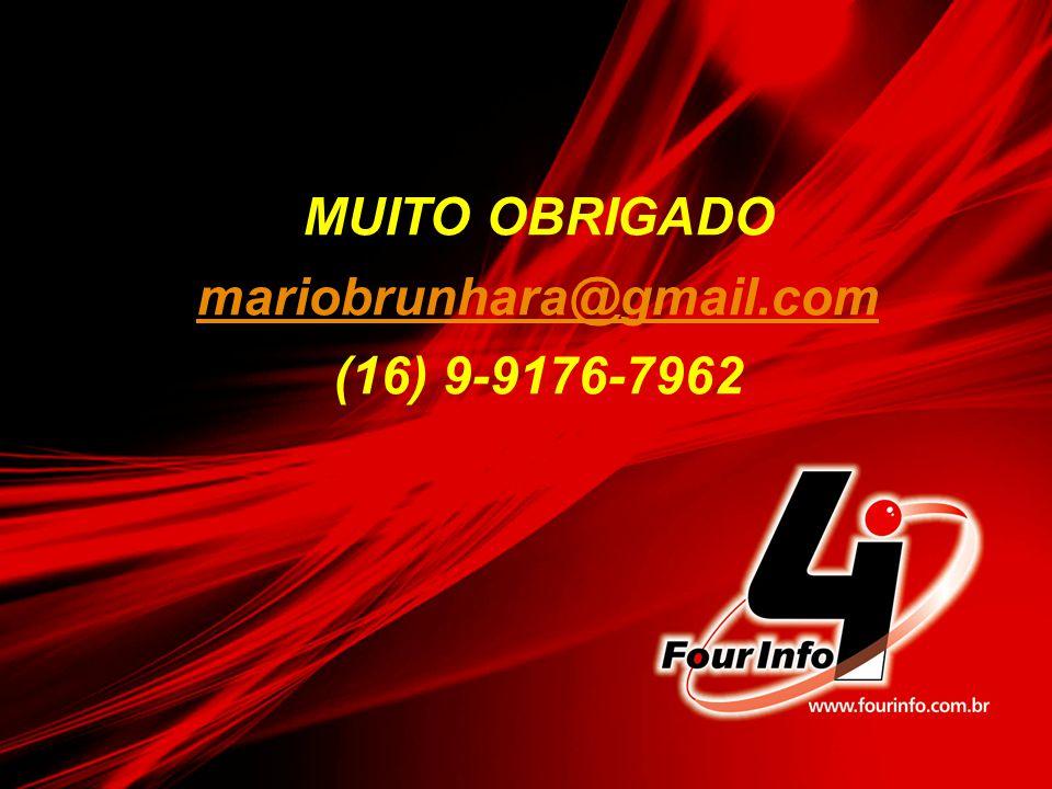 MUITO OBRIGADO mariobrunhara@gmail.com (16) 9-9176-7962