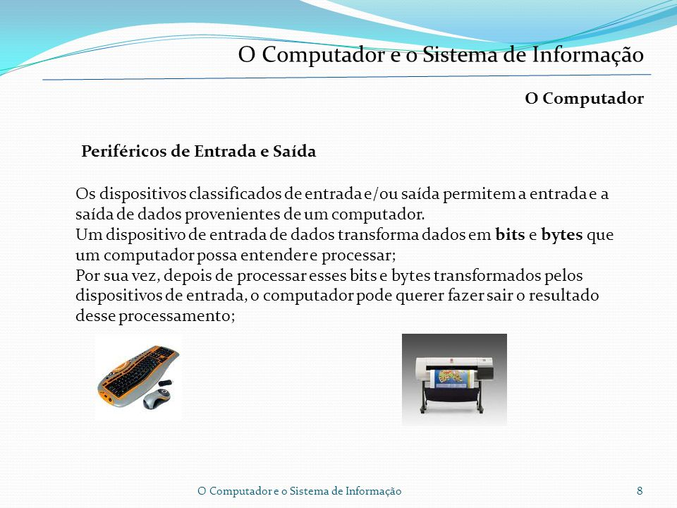 O Computador Memórias secundárias, de massa ou meios de armazenamento secundário. Trata-se, neste caso, de suportes de armazenamento de informação (pr