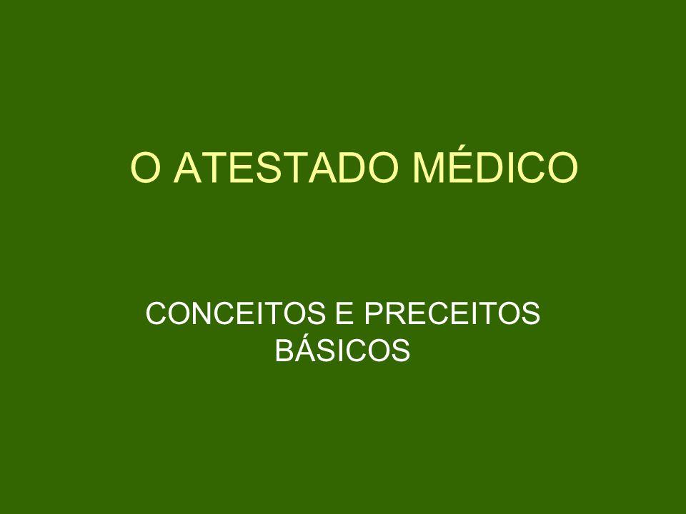 O ATESTADO MÉDICO CONCEITOS E PRECEITOS BÁSICOS