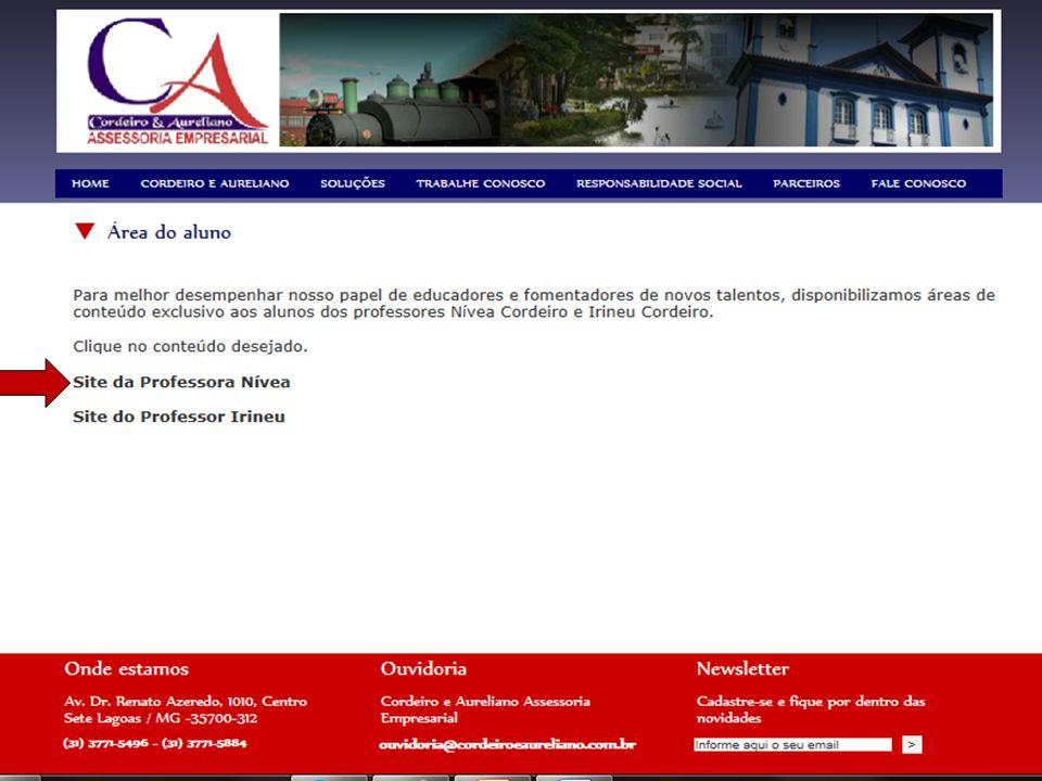 Site: www.cordeiroeaureliano.com.br Área do Aluno Entrar