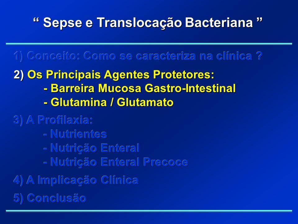 """"""" Sepse e Translocação Bacteriana """""""