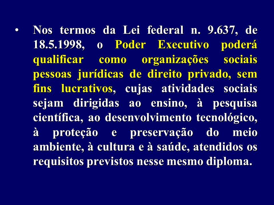 Nos termos da Lei federal n.