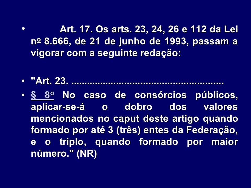 Art.17. Os arts.
