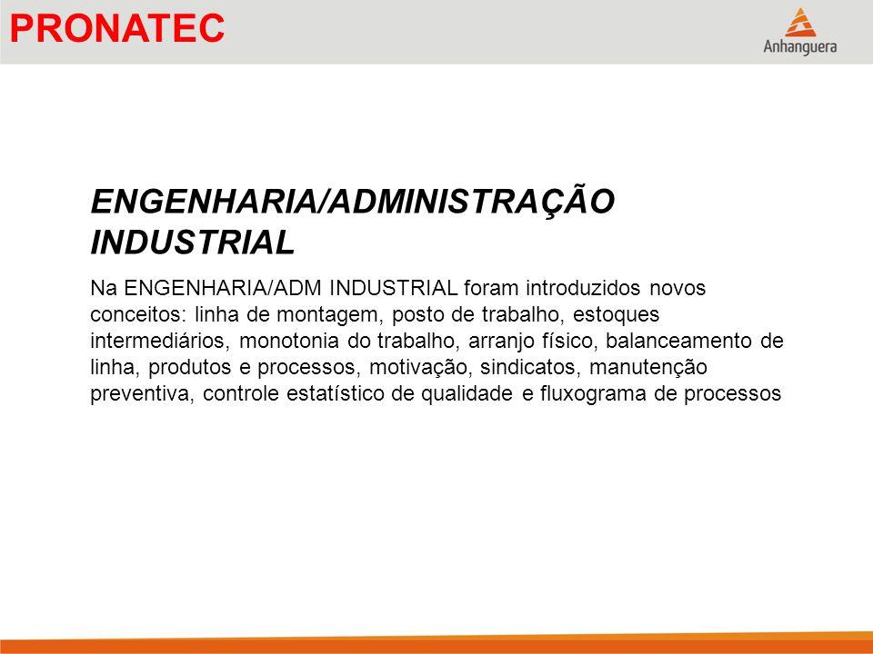 OBJETIVOS DA ADMINISTRAÇÃO DA PRODUÇÃO/OPERAÇÕES A fábrica do futuro Organização da produção Refugos e retrabalhos próximos de zero.