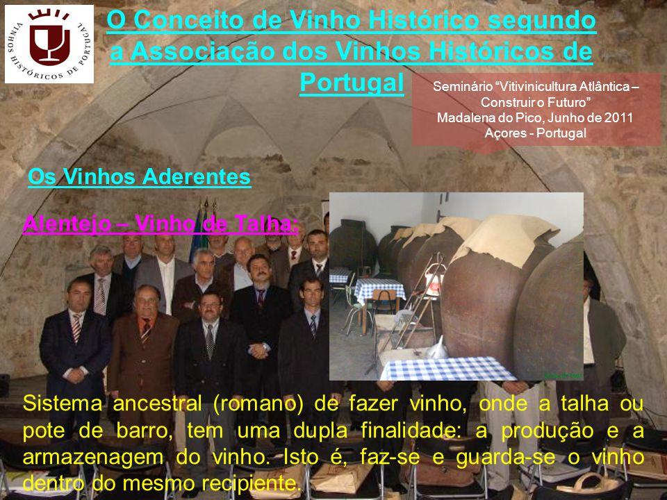 O Conceito de Vinho Histórico segundo a Associação dos Vinhos Históricos de Portugal As uvas brancas, ou tintas, são transportadas em caixas de pequena dimensão, normalmente de 20 kg cada, até à adega.