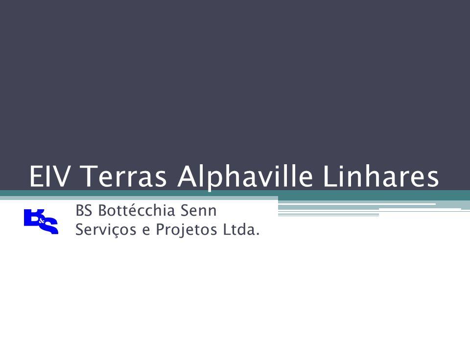 EIV Terras Alphaville Linhares BS Bottécchia Senn Serviços e Projetos Ltda.