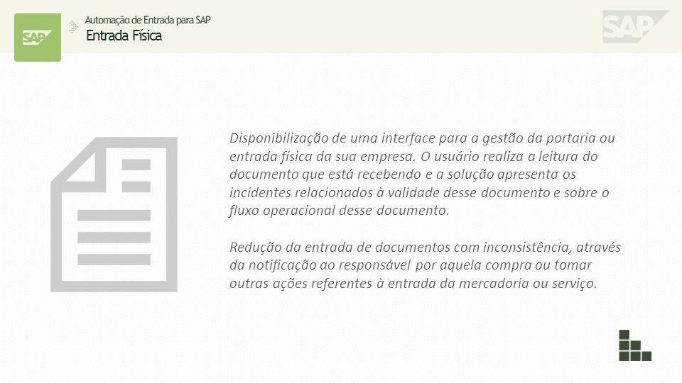 Disponibilização de uma interface para a gestão da portaria ou entrada física da sua empresa. O usuário realiza a leitura do documento que está recebe