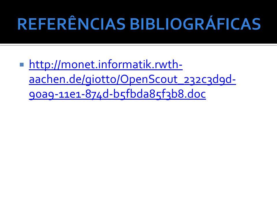  http://monet.informatik.rwth- aachen.de/giotto/OpenScout_232c3d9d- 90a9-11e1-874d-b5fbda85f3b8.doc http://monet.informatik.rwth- aachen.de/giotto/Op