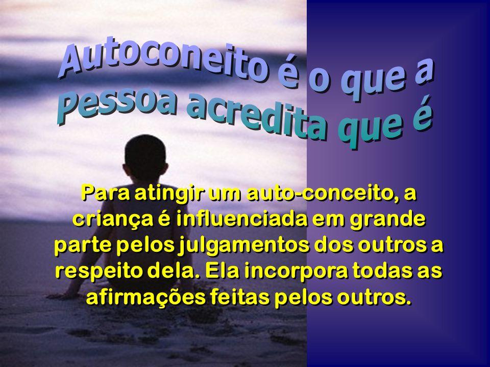 É comum as crianças pobres apresentarem mais dificuldades para desenvolver um bom auto- conceito.