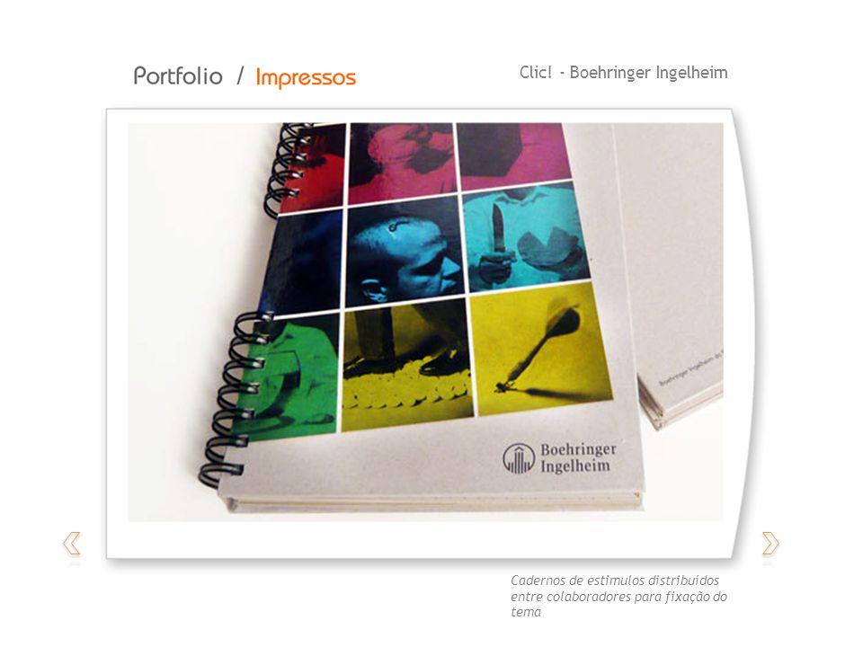 Clic! - Boehringer Ingelheim Cadernos de estimulos distribuídos entre colaboradores para fixação do tema