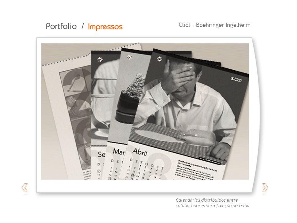 Clic! - Boehringer Ingelheim Calendários distribuídos entre colaboradores para fixação do tema