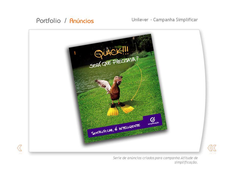 Unilever - Campanha Simplificar Serie de anúncios criados para campanha Atitude de simplificação.