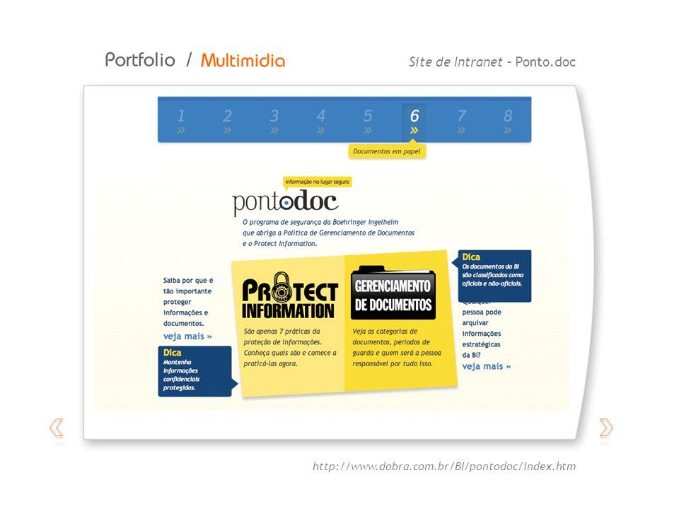 Site de Intranet – Ponto.doc http://www.dobra.com.br/BI/pontodoc/index.htm