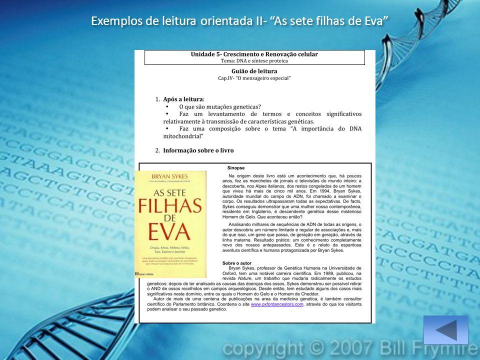"Exemplos de leitura orientada II- ""As sete filhas de Eva"""