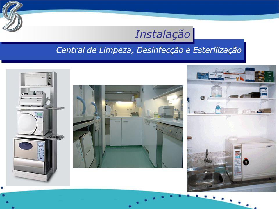 Central de Limpeza, Desinfecção e Esterilização Instalação