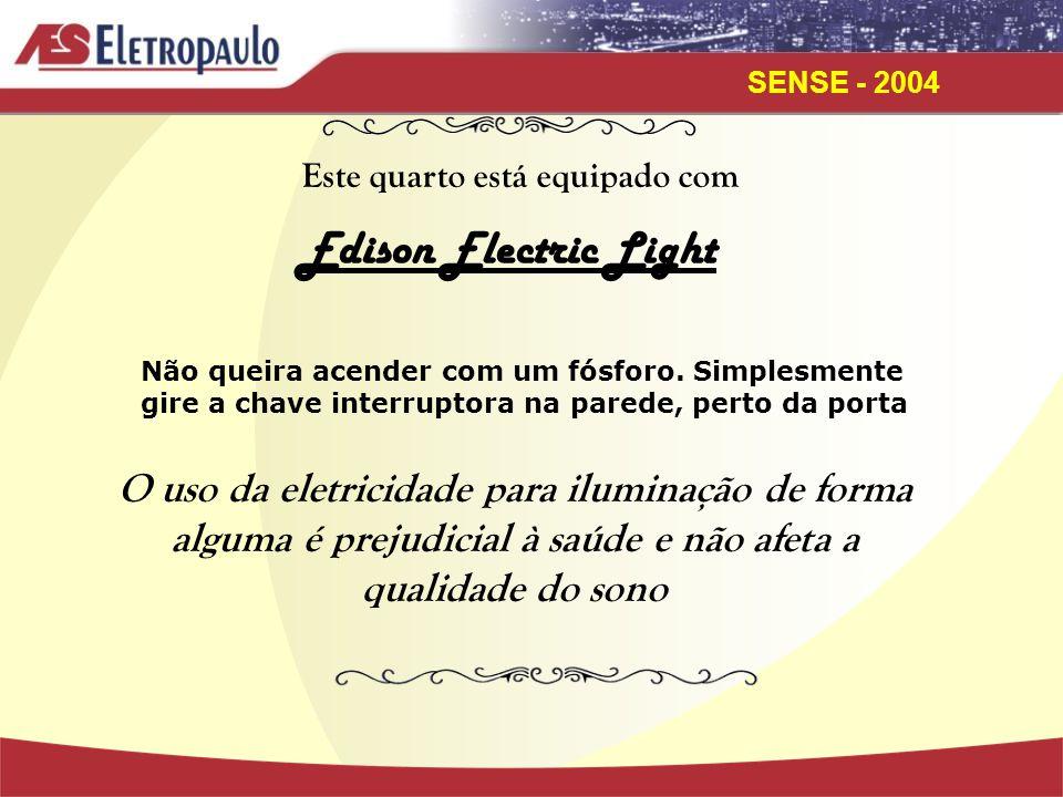 SENSE - 2004 CAMPO ELÉTRICO CAMPO MAGNÉTICO
