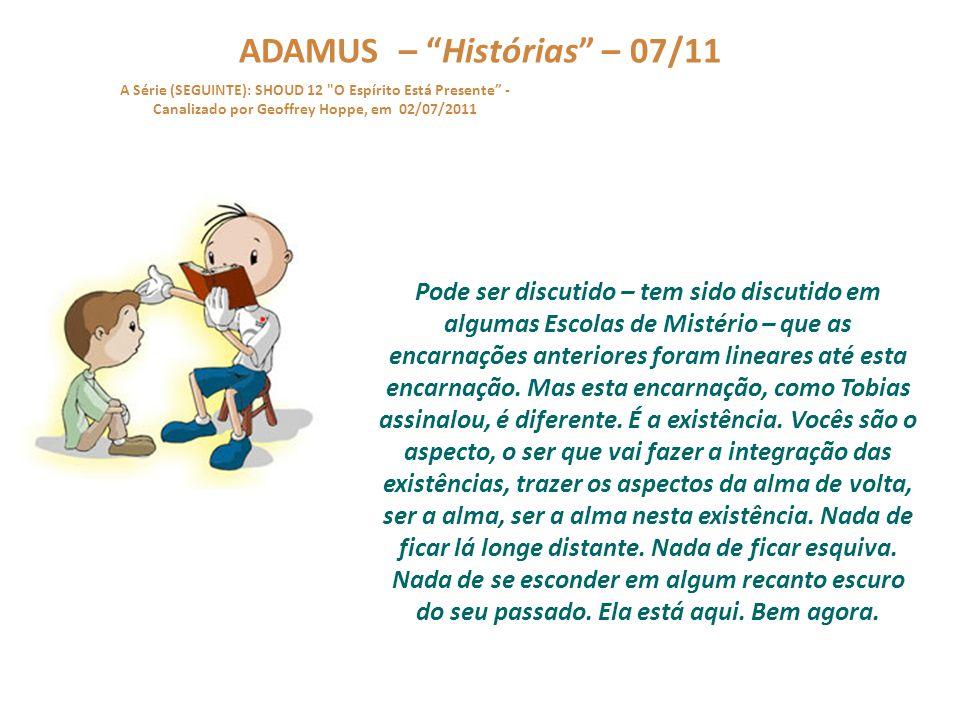 """ADAMUS – """"Histórias"""" – 06/11 A Série (SEGUINTE): SHOUD 12"""