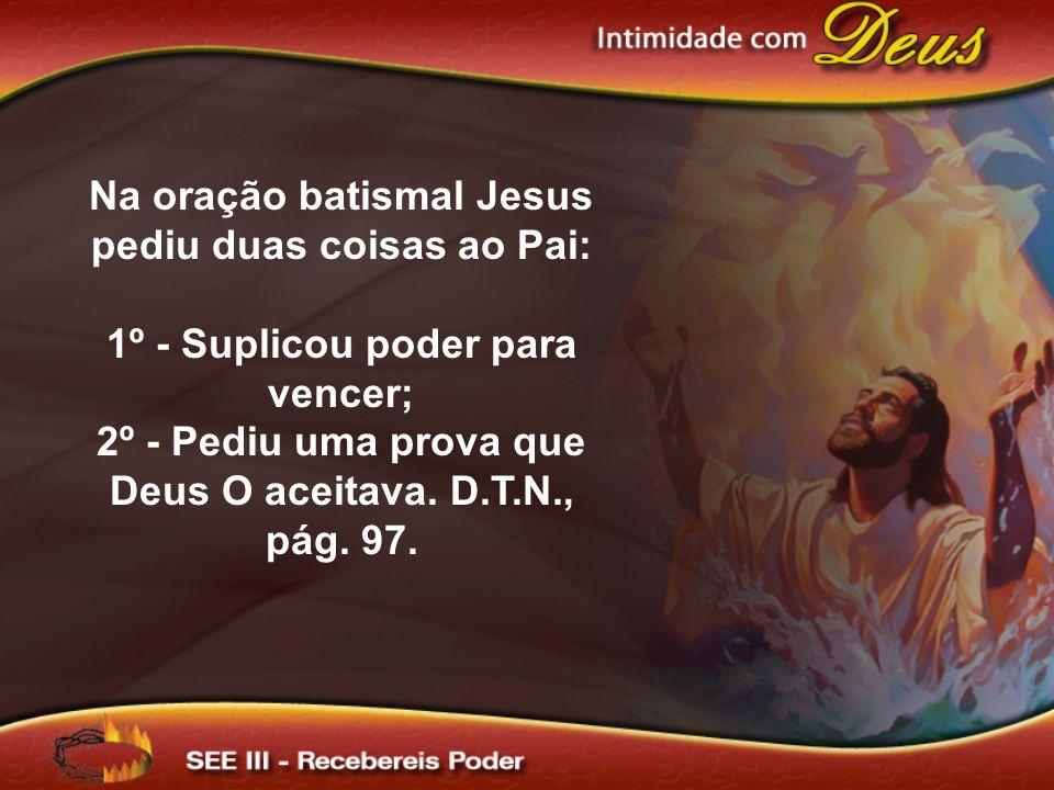 Em resposta, o Pai: 1º - Enviou o Espírito Santo em forma de uma pomba de mais pura luz .