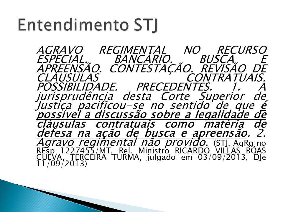 AGRAVO REGIMENTAL NO RECURSO ESPECIAL.BANCÁRIO. BUSCA E APREENSÃO.