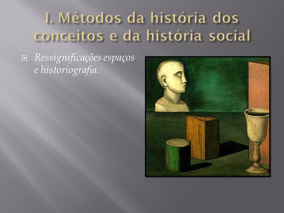  Ressignificações espaços e historiografia.