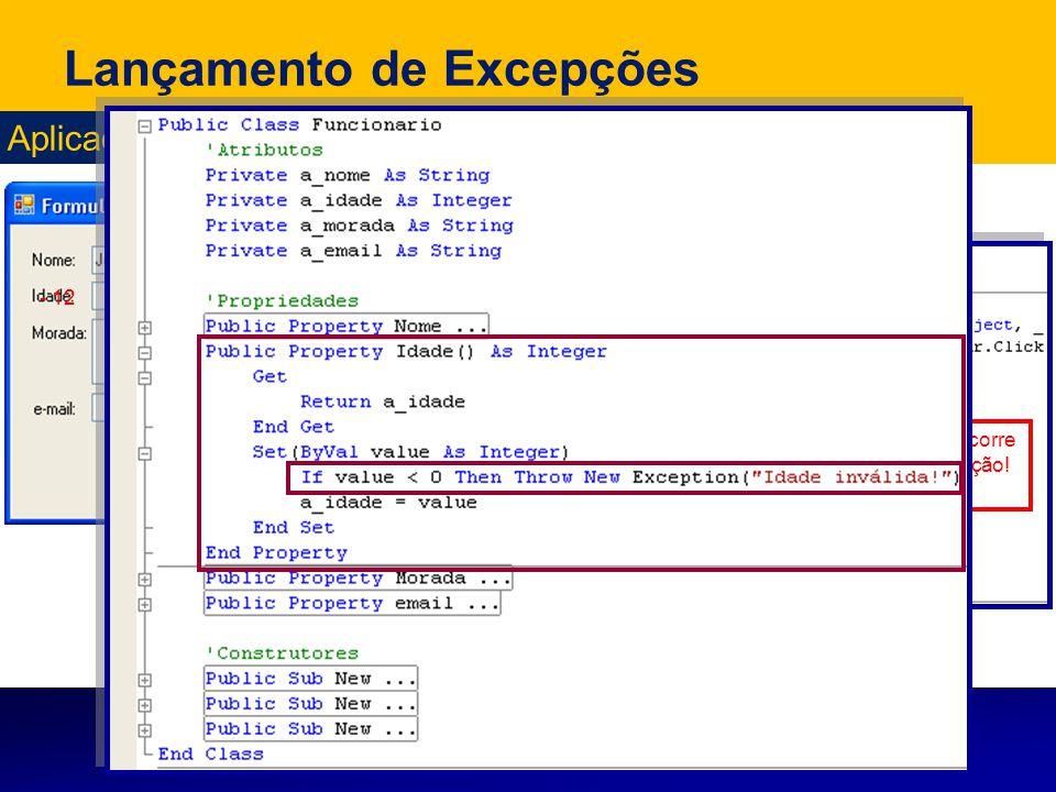 21 Aplicação prática do Exemplo1: Lançamento de Excepções - 12 Não ocorre excepção!