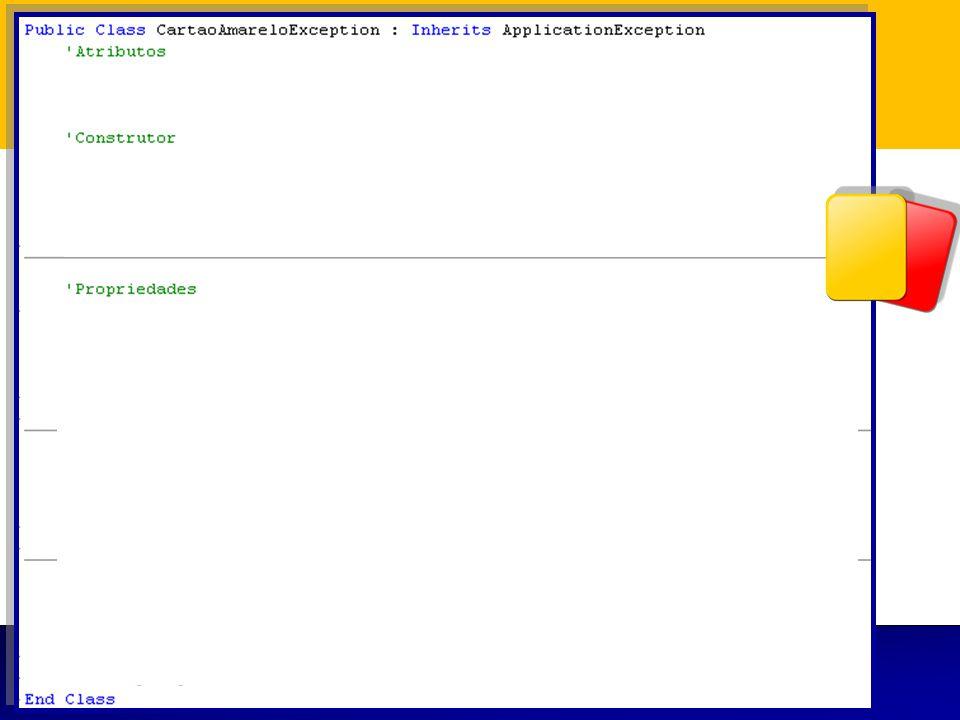 26 Exemplo4: Cartão Amarelo Criação de Excepções Próprias