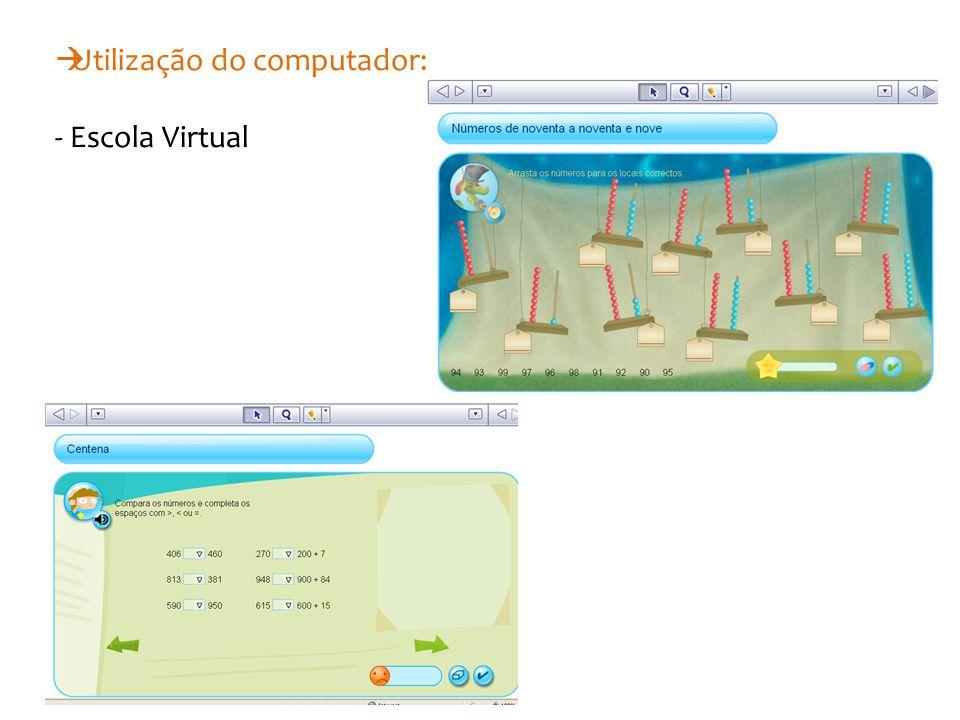  Utilização do computador: - Escola Virtual