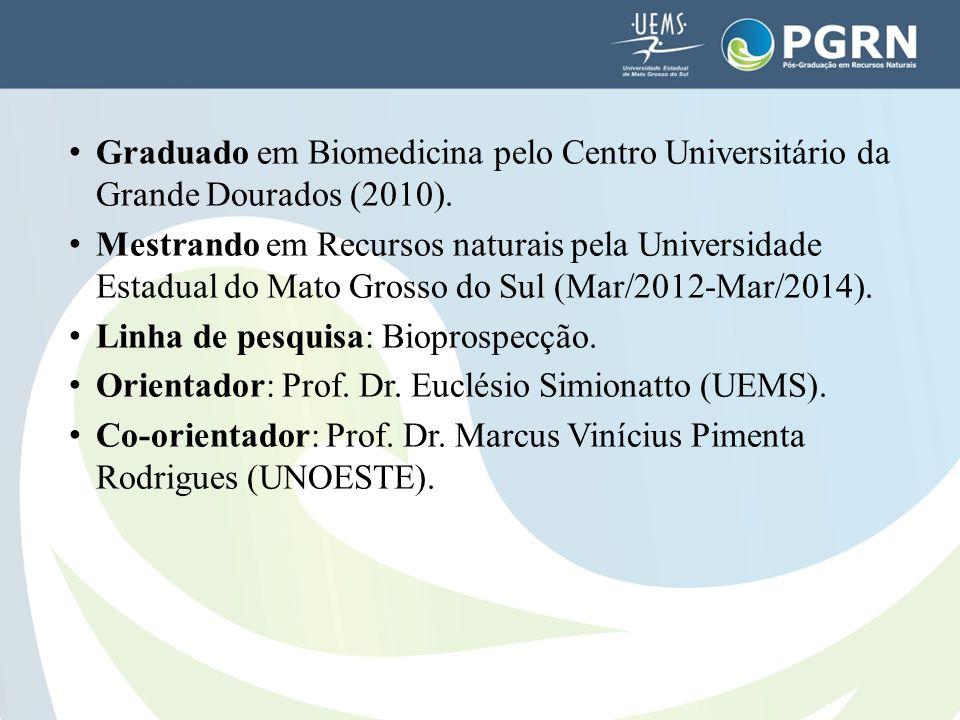 Graduado em Biomedicina pelo Centro Universitário da Grande Dourados (2010). Mestrando em Recursos naturais pela Universidade Estadual do Mato Grosso