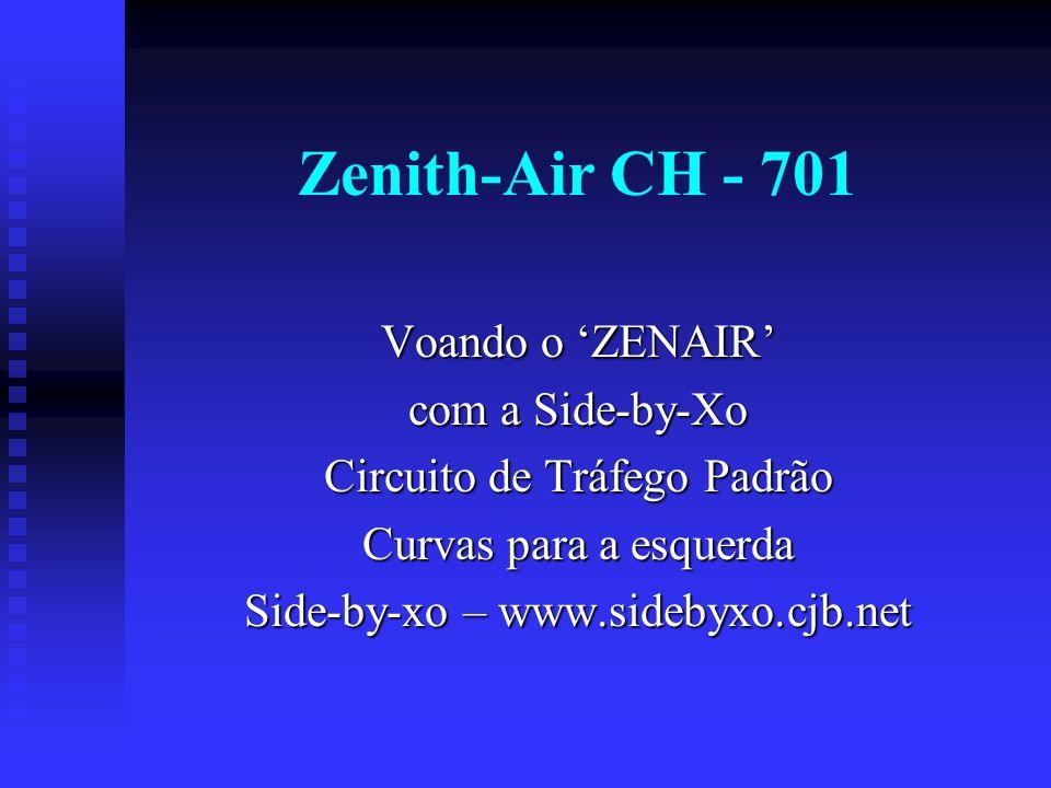 Zenith-Air CH - 701 Voando o 'ZENAIR' com a Side-by-Xo Circuito de Tráfego Padrão Curvas para a esquerda Side-by-xo – www.sidebyxo.cjb.net