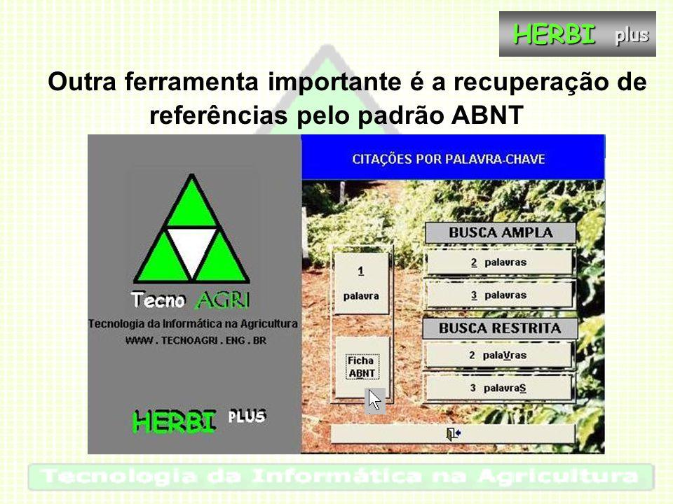Outra ferramenta importante é a recuperação de referências pelo padrão ABNTHERBIplus