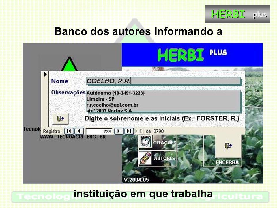 Banco dos autores informando a instituição em que trabalhaHERBIplus