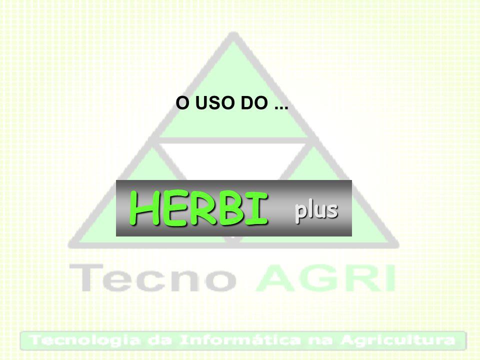 O USO DO...HERBIplus