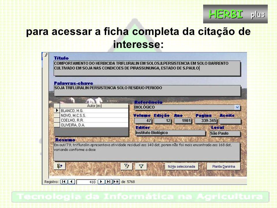 possibilitando a edição e a inserção do texto em qualquer outro arquivoHERBIplus