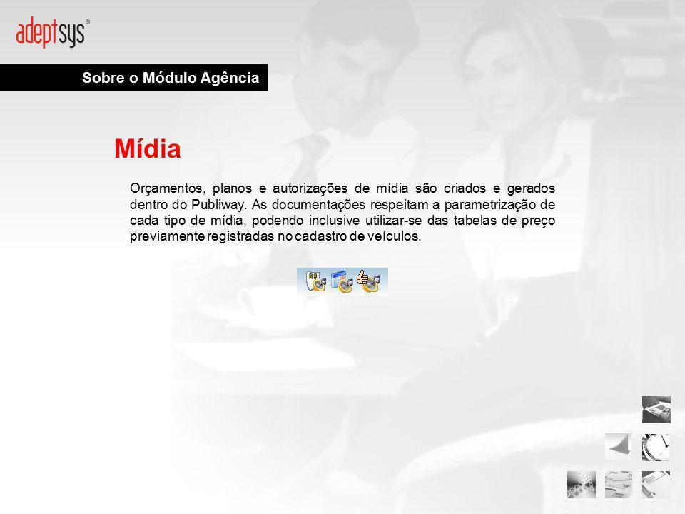Sobre o Módulo Agência Mídia Orçamentos, planos e autorizações de mídia são criados e gerados dentro do Publiway. As documentações respeitam a paramet