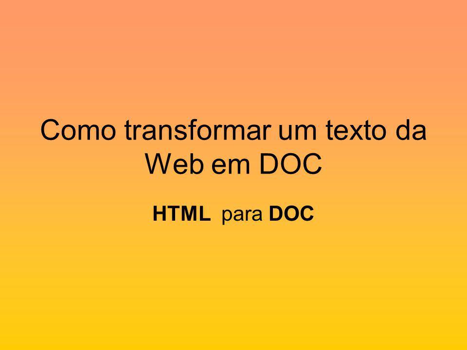 Como transformar um texto da Web em DOC HTML para DOC