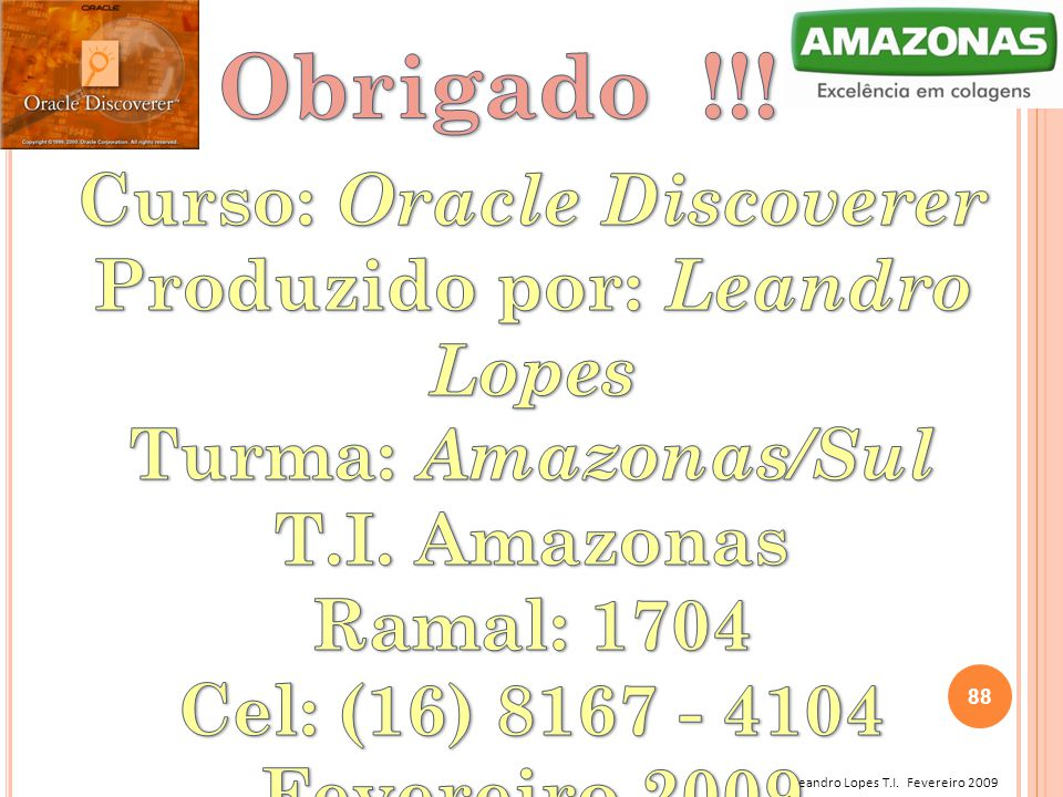 Leandro Lopes T.I. Fevereiro 2009 88