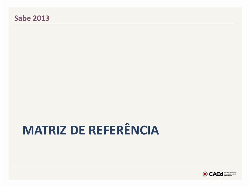 MATRIZ DE REFERÊNCIA Sabe 2013