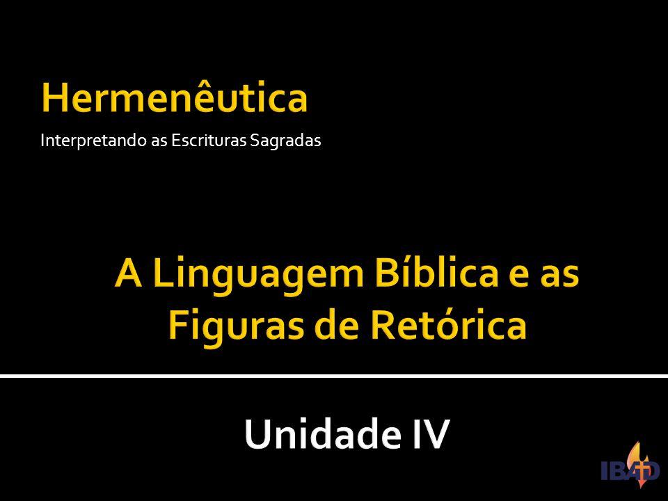 IBAD – PINDAMONHANGABA/SP Interpretando as Escrituras Sagradas
