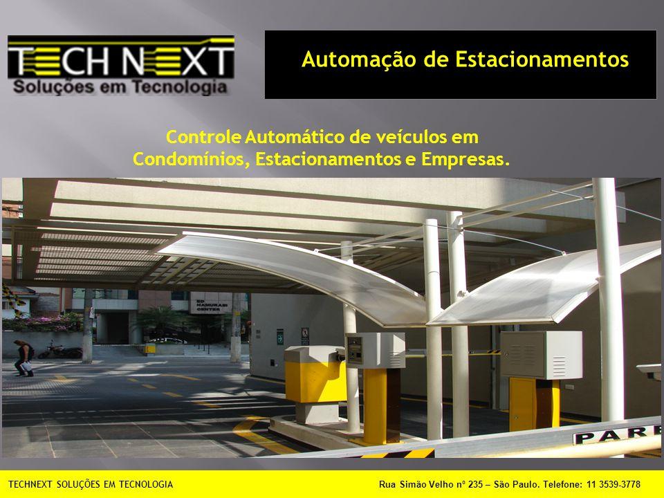 TECHNEXT SOLUÇÕES EM TECNOLOGIA Rua Simão Velho nº 235 – São Paulo.