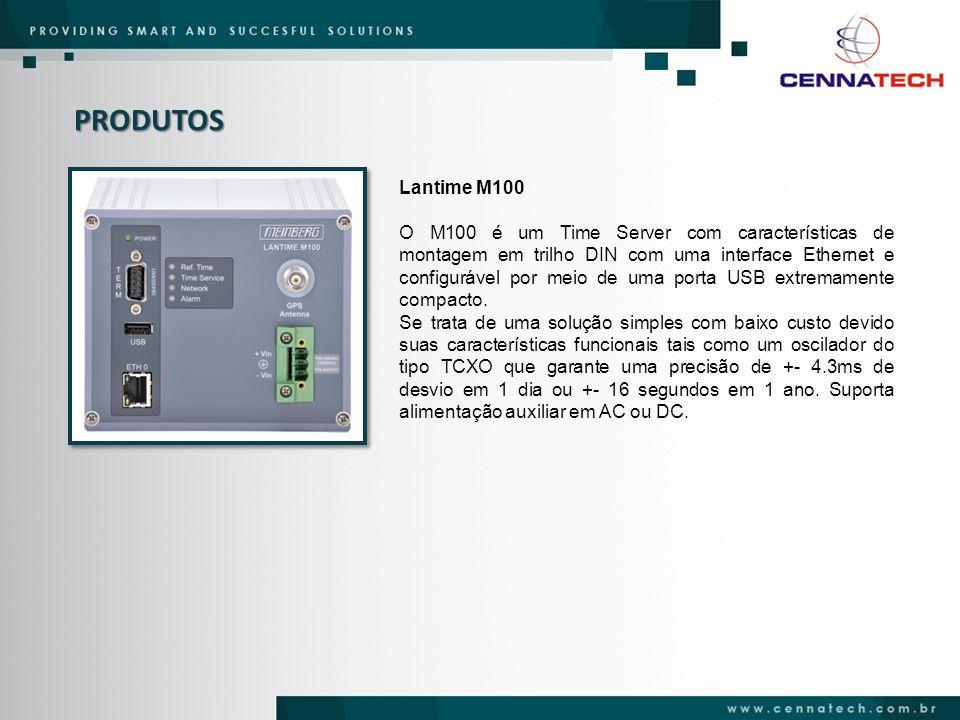PRODUTOS Lantime M100 O M100 é um Time Server com características de montagem em trilho DIN com uma interface Ethernet e configurável por meio de uma