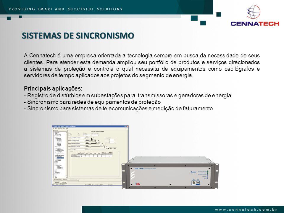 SISTEMAS DE SINCRONISMO A Cennatech é uma empresa orientada a tecnologia sempre em busca da necessidade de seus clientes. Para atender esta demanda am